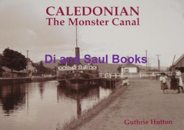 Caledonian - The Monster Canal, by Guthrie Hutton